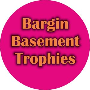Bargain Basement Trophies