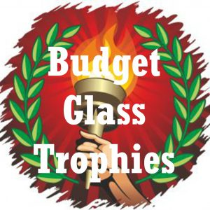 Glass Trophies Budget